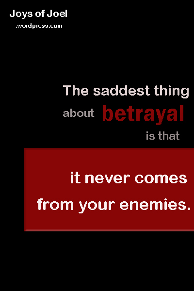quote about betrayal, joys of joel poems, , poem about betrayal