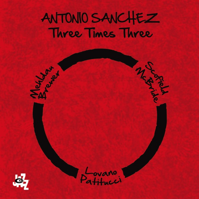 ANTONIO SANCHEZ » Three Times Three