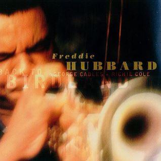 FREDDIE HUBBARD » Back to Birdland