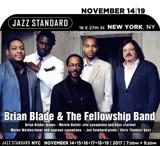 BRIAN BLADE & THE FELLOWSHIP BAND » JAZZ STANDARD