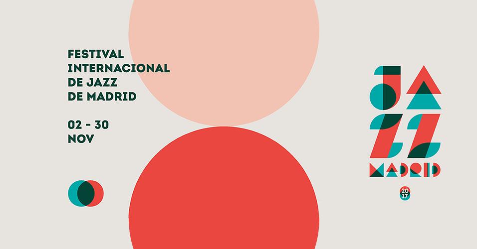 FESTIVAL INTERNACIONAL de JAZZ de MADRID » #JazzMadrid17