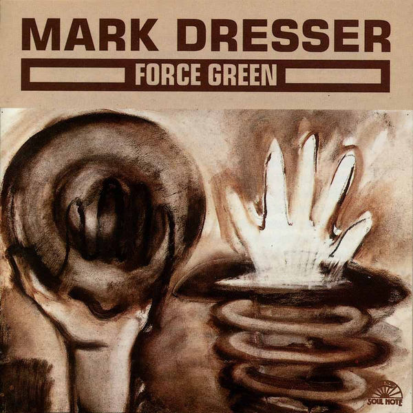 MARK DRESSER » Force Green