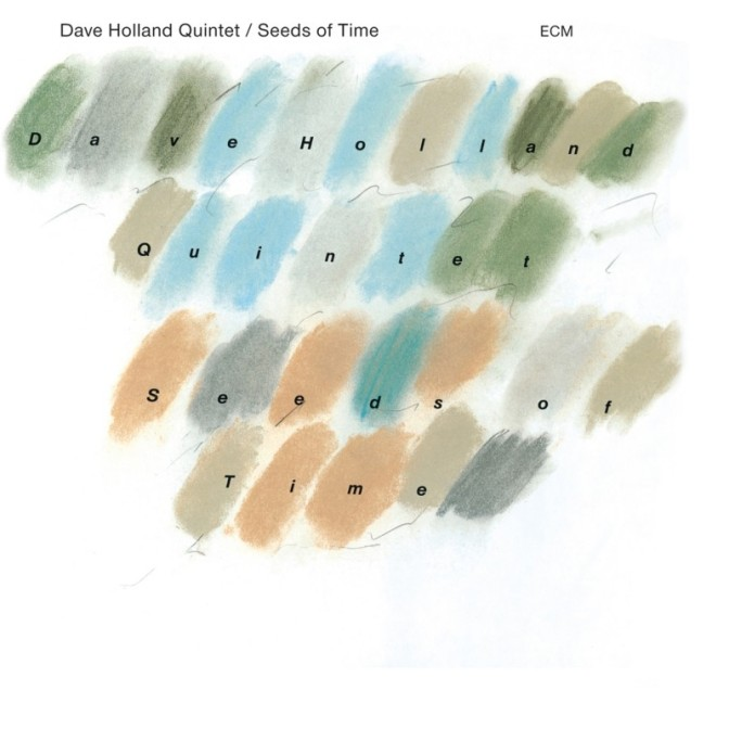 DAVE HOLLAND quintet » Seeds of Time