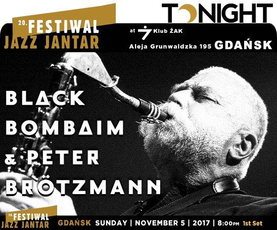 PETER BRÖTZMANN & BLACK BOMBAIM » FESTIWAL JAZZ JANTAR – GDANSK