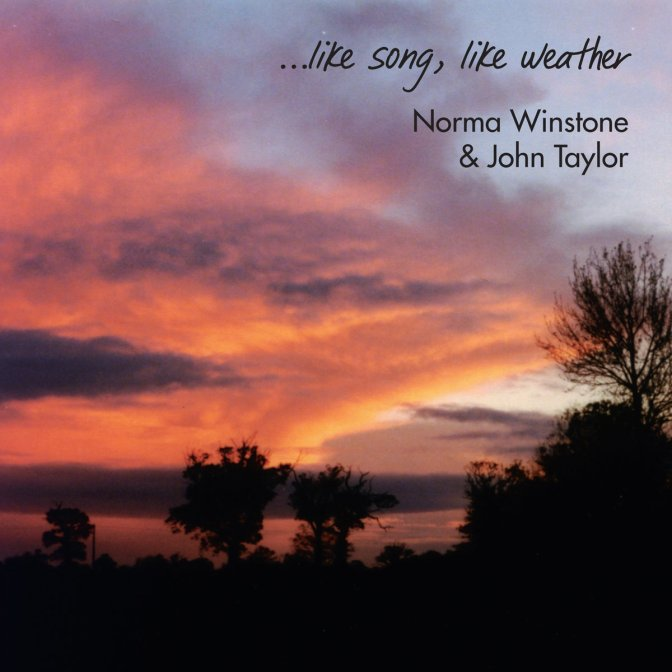 NORMA WINSTONE & JOHN TAYLOR | Like Song, Like Weather #listeningnow