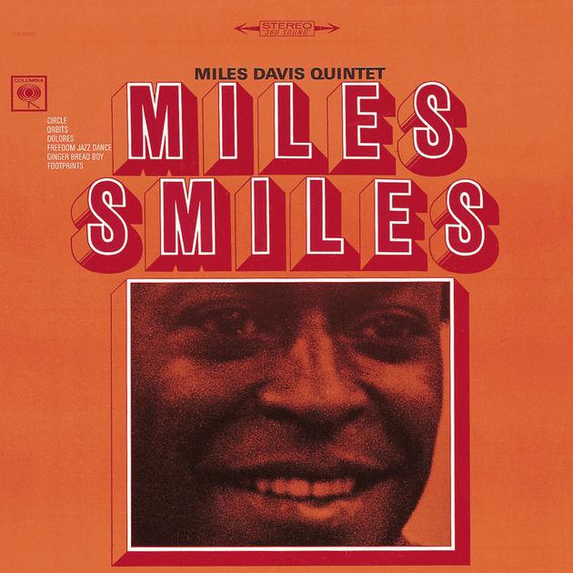 MiLES DAvIS quintet | Miles Smiles