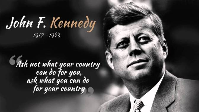"""John F Kennedy 'Ask not'"""