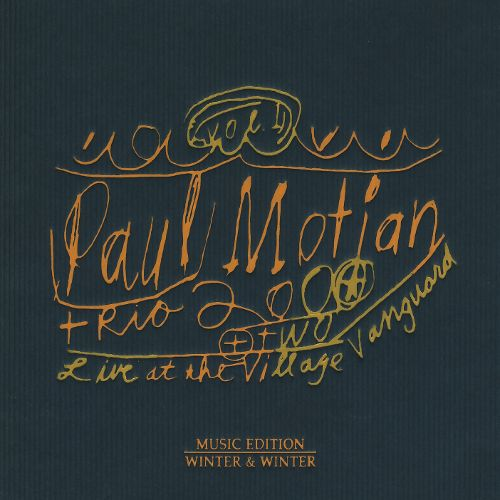 PAUL MOTIAN TRIO 2000 + 2 – LIVE AT THE VILLAGE VANGUARD vol 1