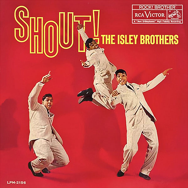 """Isley Brothers – Twist and Shout"""
