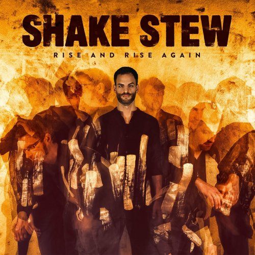 SHAKE STEW . RISE AND RISE AGAIN